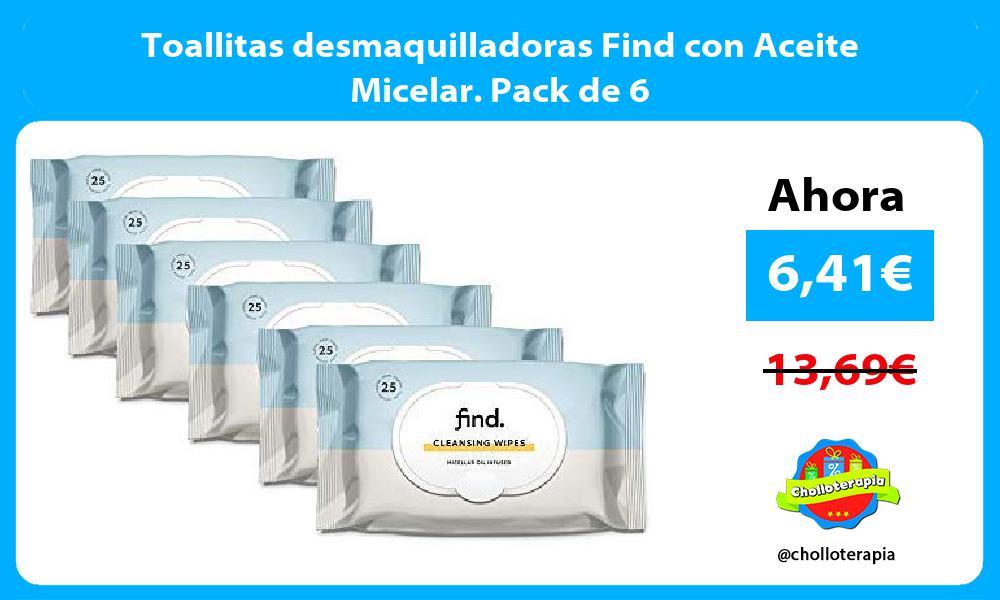 Toallitas desmaquilladoras Find con Aceite Micelar Pack de 6