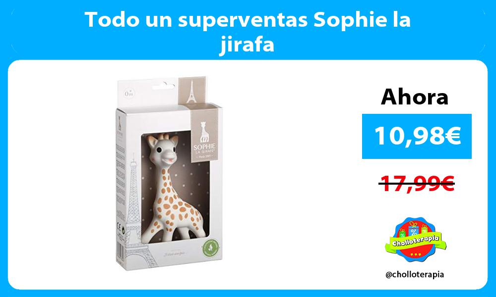 Todo un superventas Sophie la jirafa