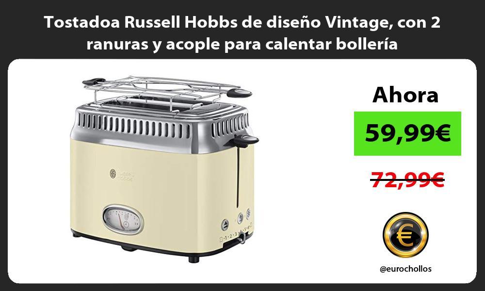Tostadoa Russell Hobbs de diseño Vintage con 2 ranuras y acople para calentar bollería