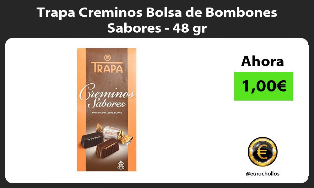 Trapa Creminos Bolsa de Bombones Sabores 48 gr
