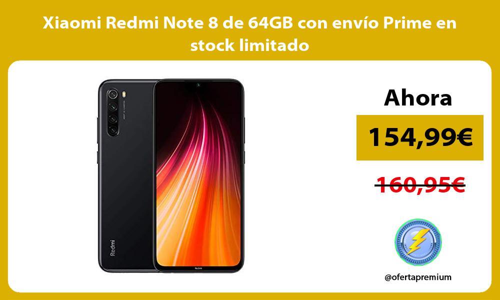 Xiaomi Redmi Note 8 de 64GB con envío Prime en stock limitado