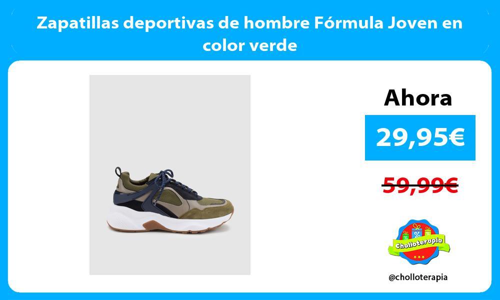 Zapatillas deportivas de hombre Fórmula Joven en color verde