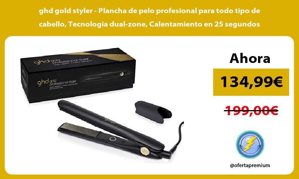 ghd gold styler Plancha de pelo profesional para todo tipo de cabello Tecnología dual zone Calentamiento en 25 segundos