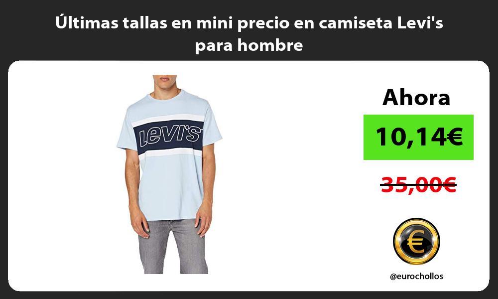 ltimas tallas en mini precio en camiseta Levis para hombre