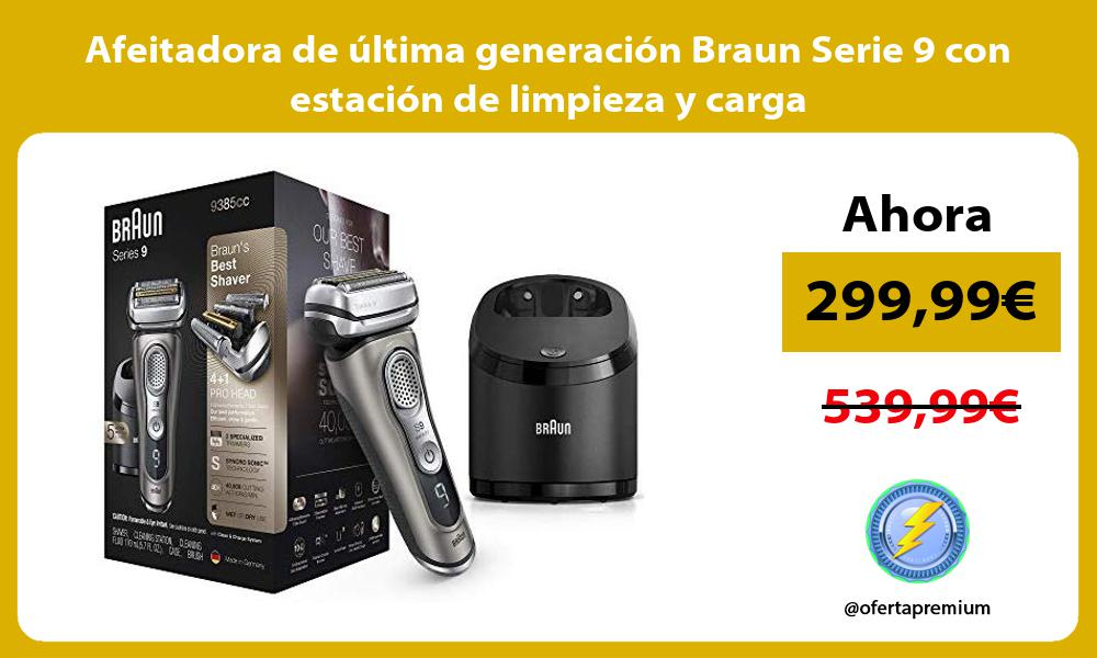 Afeitadora de última generación Braun Serie 9 con estación de limpieza y carga