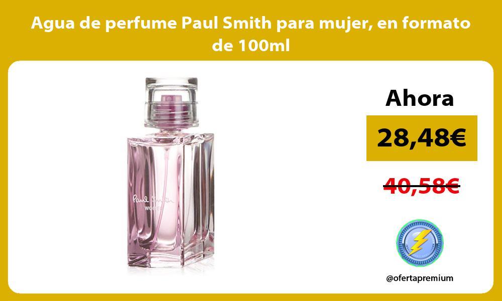 Agua de perfume Paul Smith para mujer en formato de 100ml