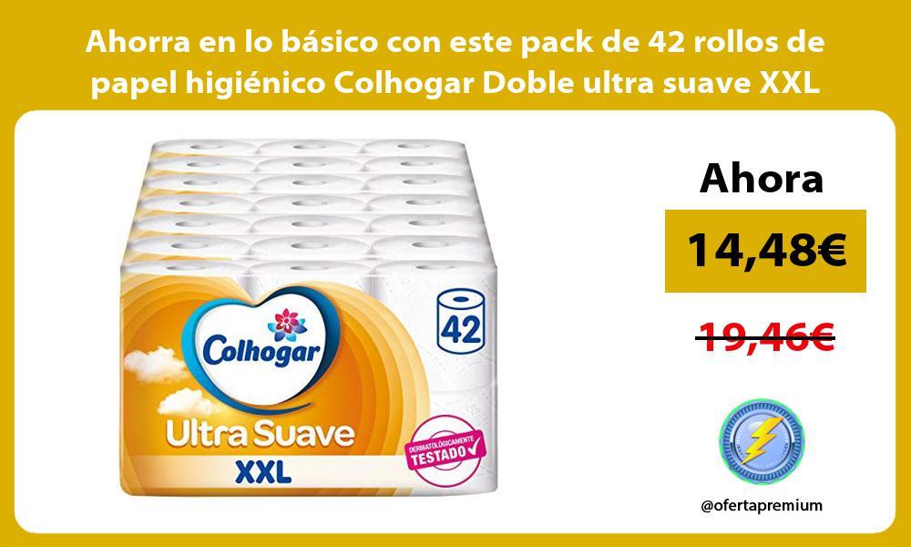 Ahorra en lo básico con este pack de 42 rollos de papel higiénico Colhogar Doble ultra suave XXL