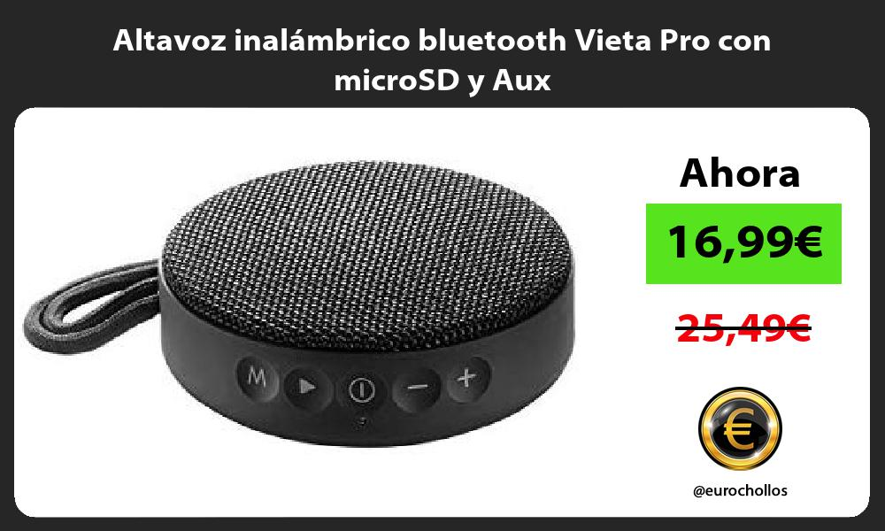 Altavoz inalámbrico bluetooth Vieta Pro con microSD y Aux