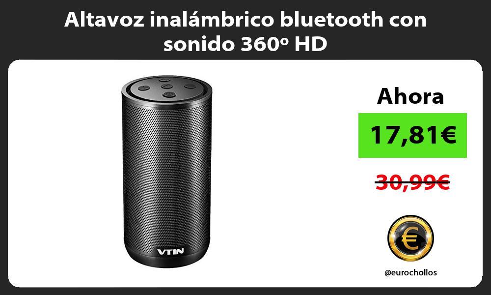 Altavoz inalámbrico bluetooth con sonido 360º HD