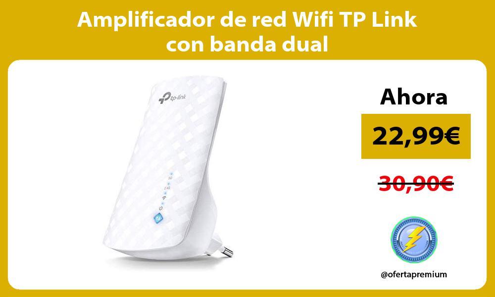 Amplificador de red Wifi TP Link con banda dual