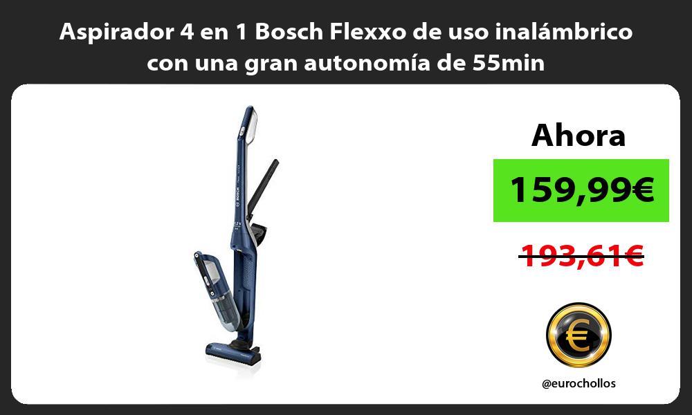 Aspirador 4 en 1 Bosch Flexxo de uso inalámbrico con una gran autonomía de 55min