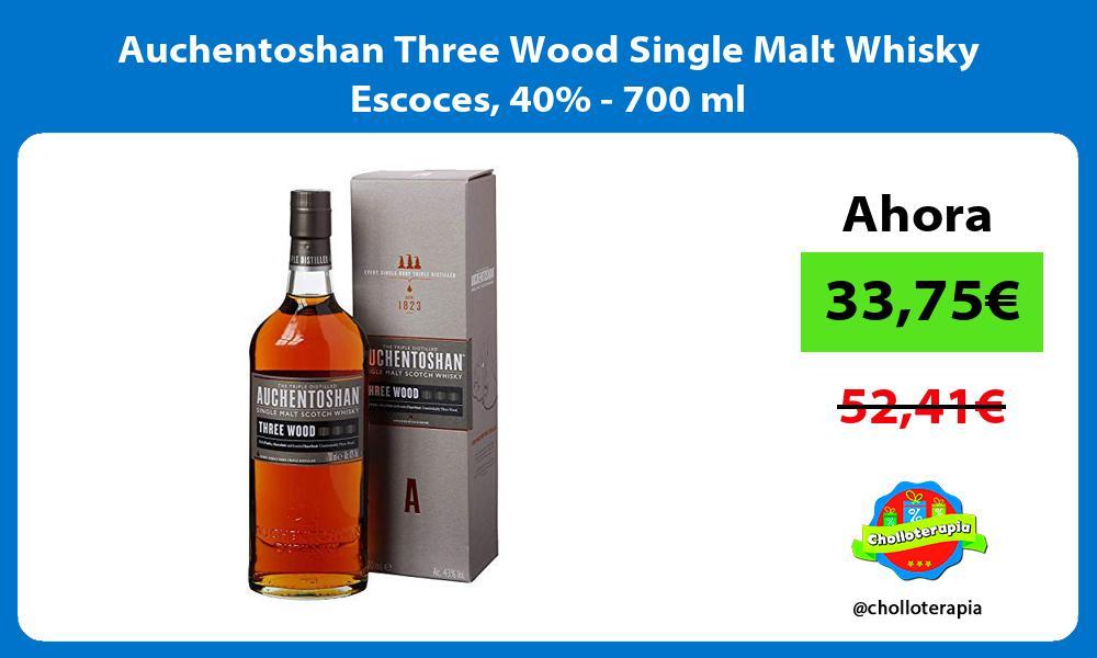 Auchentoshan Three Wood Single Malt Whisky Escoces 40 700 ml