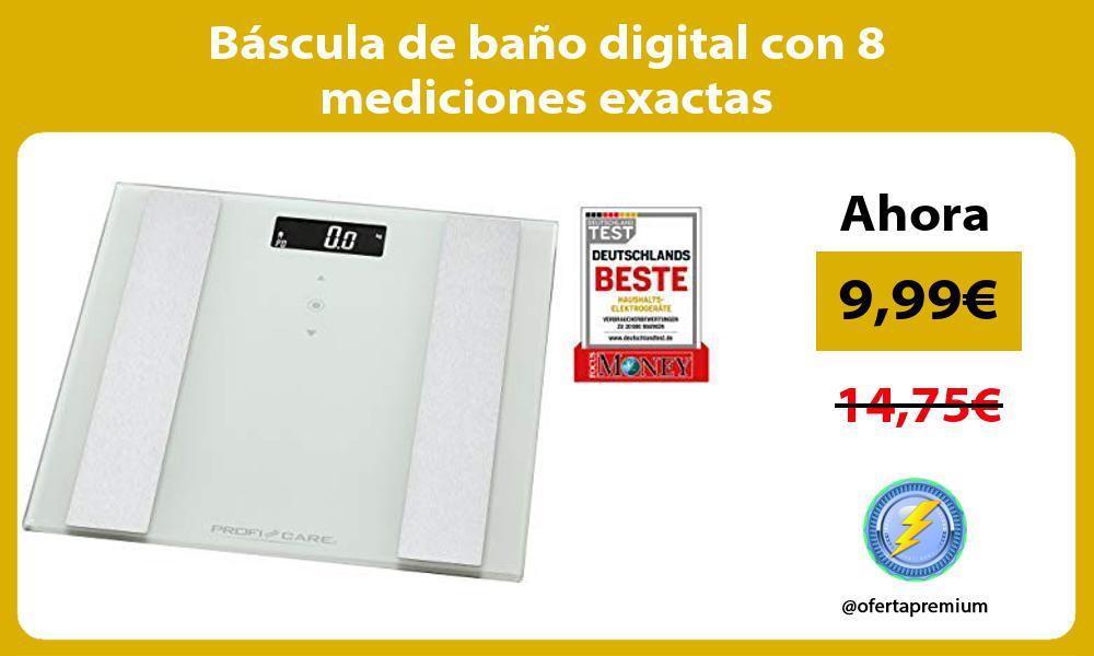 Báscula de baño digital con 8 mediciones exactas