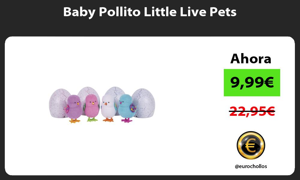 Baby Pollito Little Live Pets