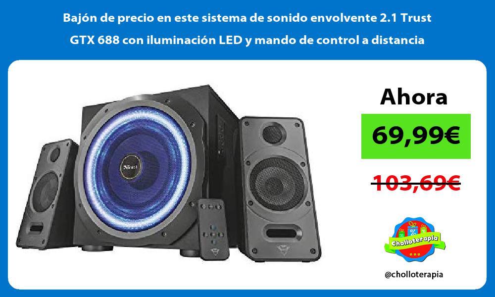 Bajón de precio en este sistema de sonido envolvente 2 1 Trust GTX 688 con iluminación LED y mando de control a distancia