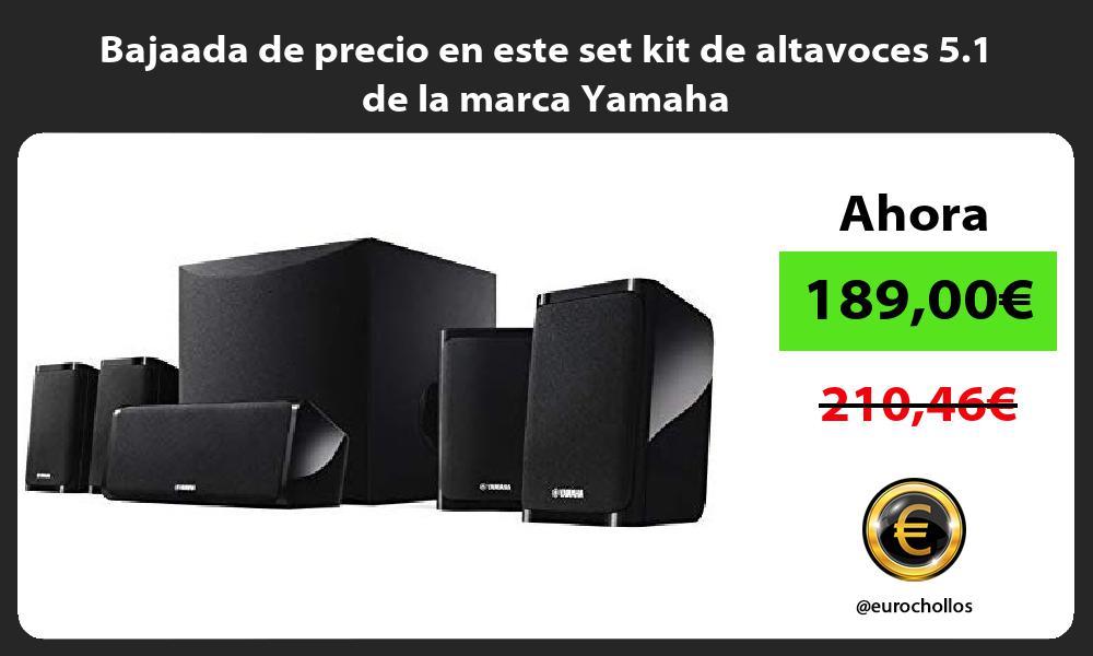 Bajaada de precio en este set kit de altavoces 5 1 de la marca Yamaha