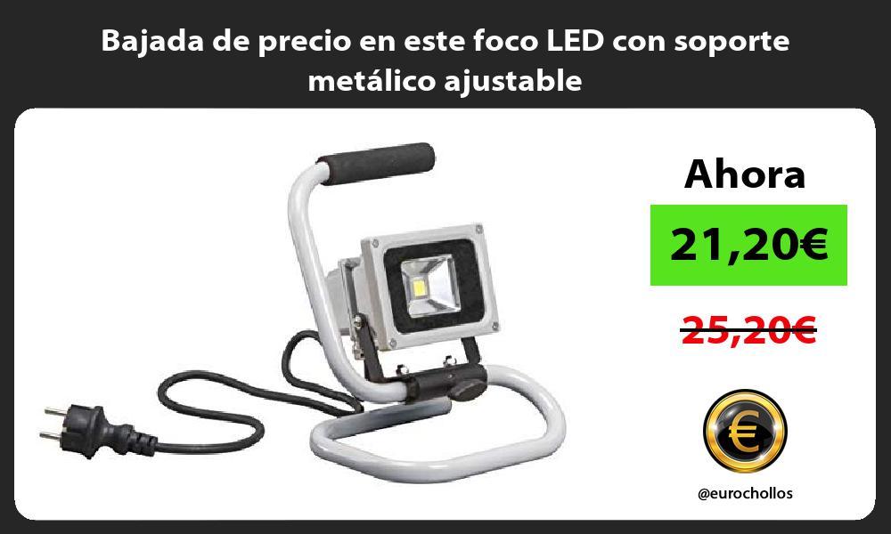 Bajada de precio en este foco LED con soporte metálico ajustable