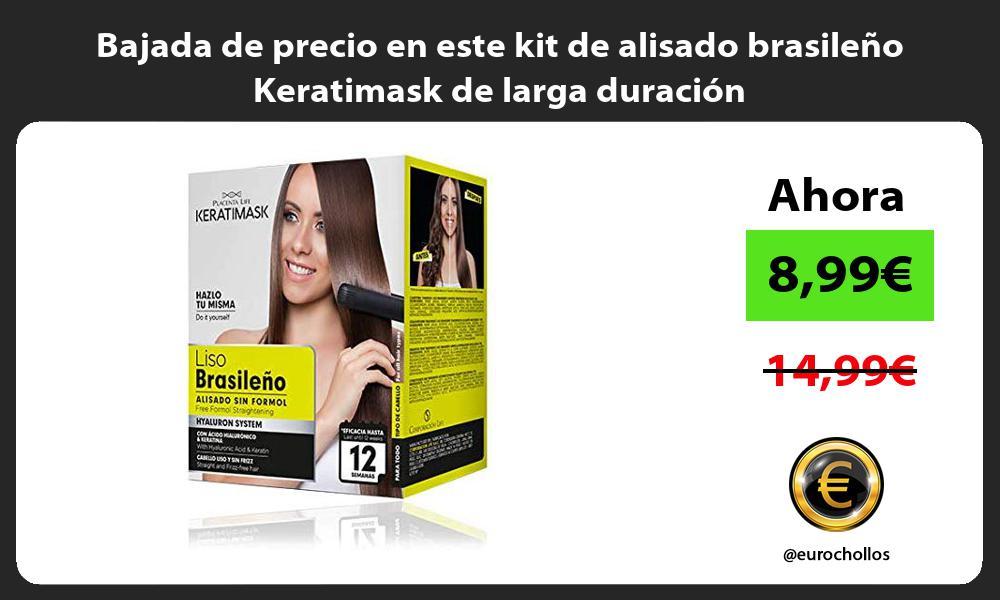Bajada de precio en este kit de alisado brasileño Keratimask de larga duración