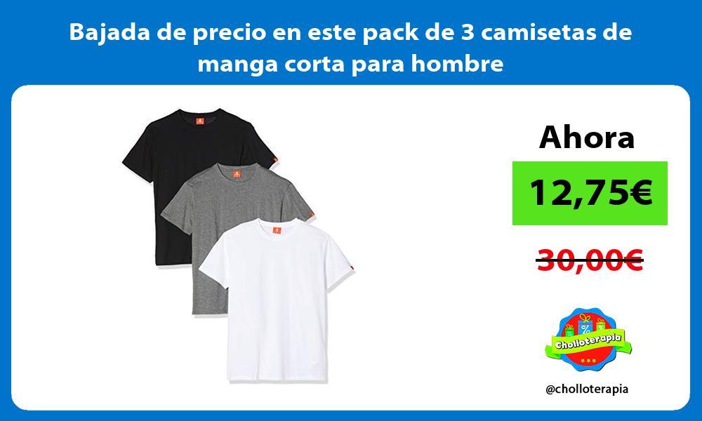 Bajada de precio en este pack de 3 camisetas de manga corta para hombre