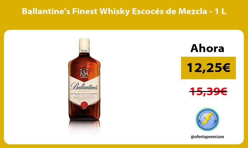 Ballantines Finest Whisky Escocés de Mezcla 1 L