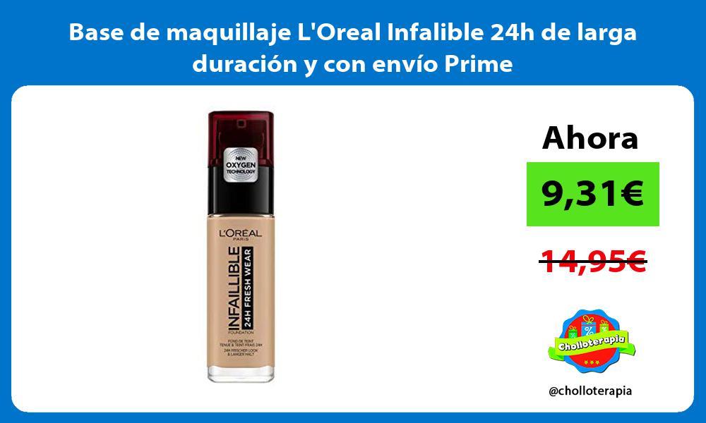 Base de maquillaje LOreal Infalible 24h de larga duración y con envío Prime