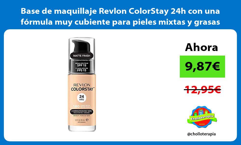 Base de maquillaje Revlon ColorStay 24h con una fórmula muy cubiente para pieles mixtas y grasas