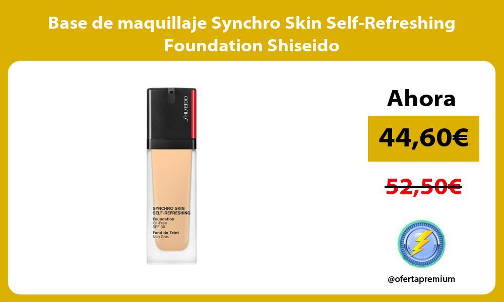 Base de maquillaje Synchro Skin Self Refreshing Foundation Shiseido