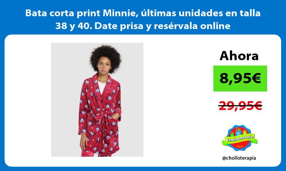 Bata corta print Minnie últimas unidades en talla 38 y 40 Date prisa y resérvala online
