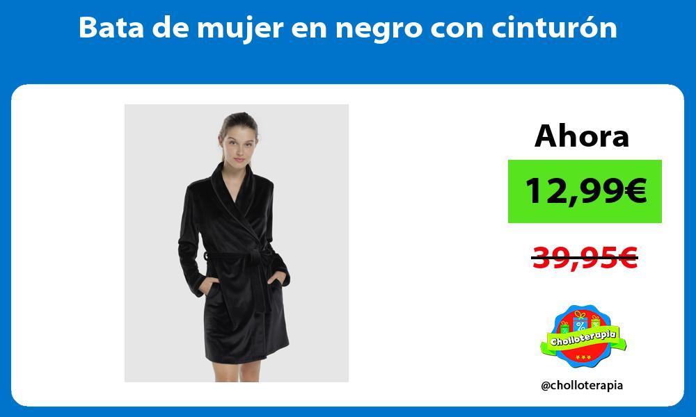 Bata de mujer en negro con cinturón