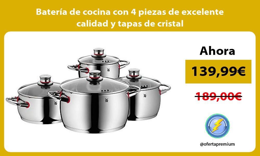 Batería de cocina con 4 piezas de excelente calidad y tapas de cristal