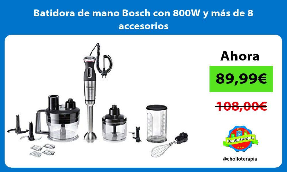 Batidora de mano Bosch con 800W y más de 8 accesorios