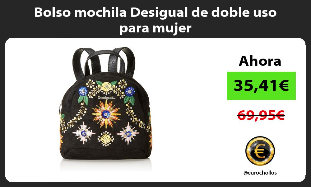 Bolso mochila Desigual de doble uso para mujer