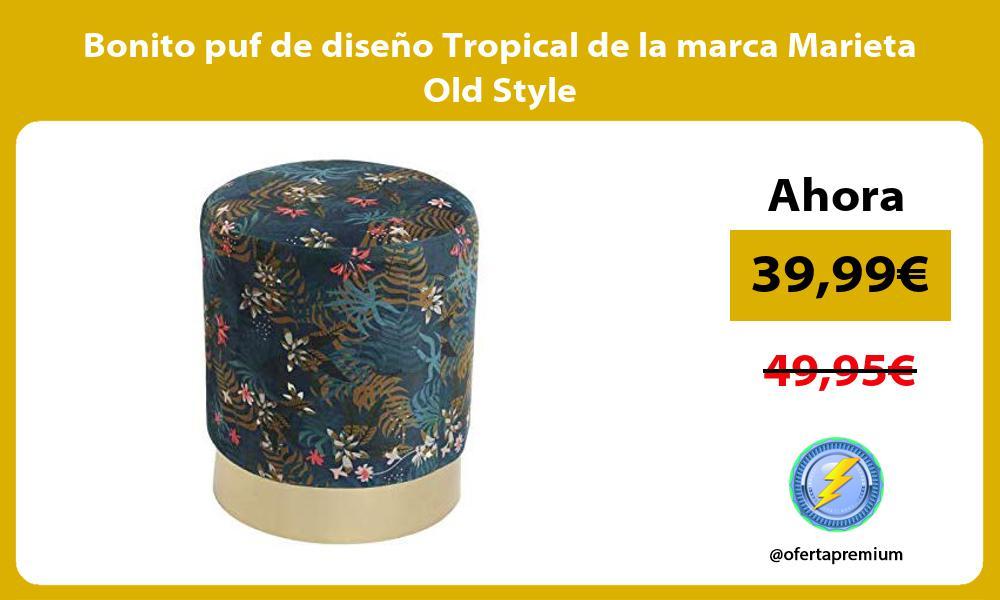 Bonito puf de diseño Tropical de la marca Marieta Old Style