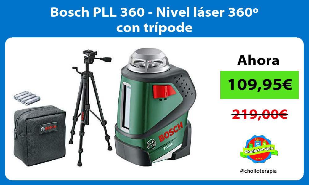 Bosch PLL 360 Nivel láser 360º con trípode