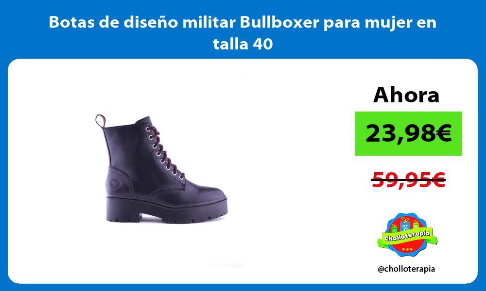 Botas de diseño militar Bullboxer para mujer en talla 40