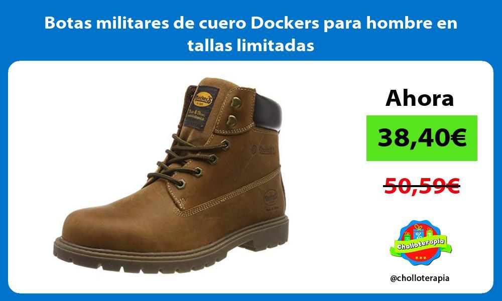 Botas militares de cuero Dockers para hombre en tallas limitadas