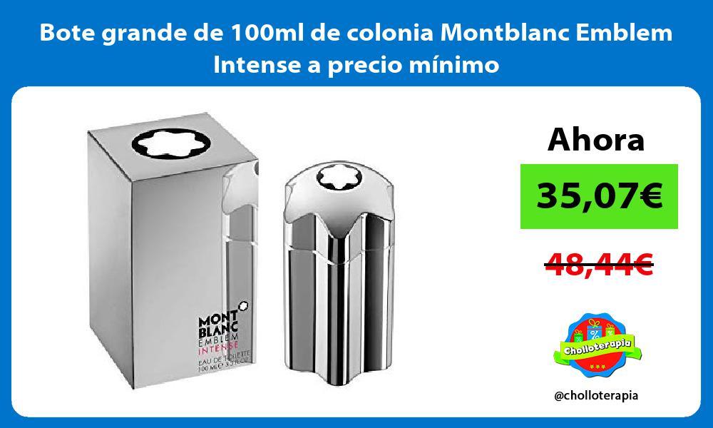 Bote grande de 100ml de colonia Montblanc Emblem Intense a precio mínimo