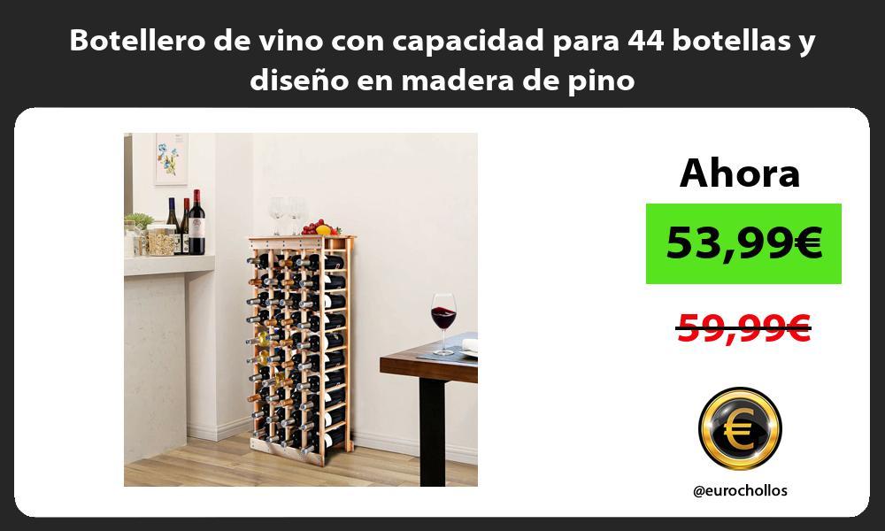 Botellero de vino con capacidad para 44 botellas y diseño en madera de pino