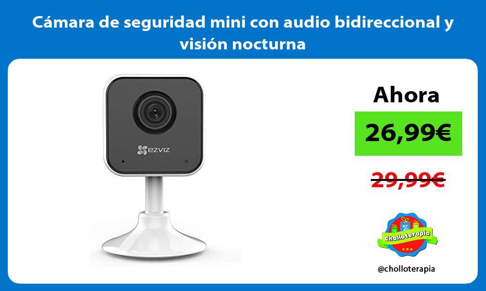 Cámara de seguridad mini con audio bidireccional y visión nocturna