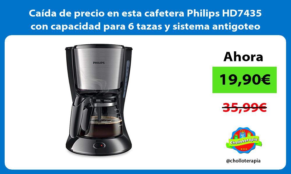 Caída de precio en esta cafetera Philips HD7435 con capacidad para 6 tazas y sistema antigoteo