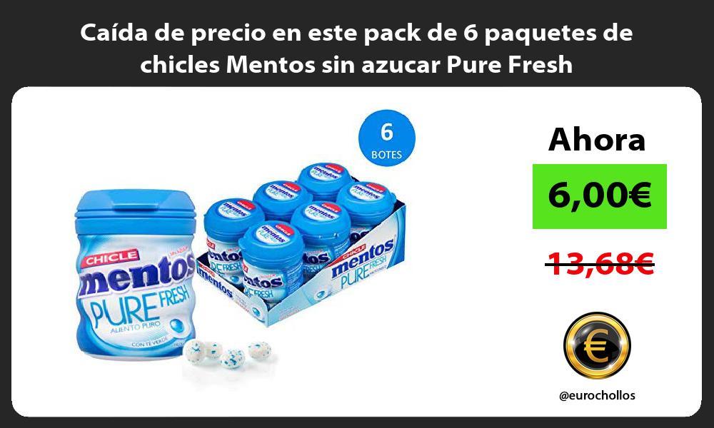 Caída de precio en este pack de 6 paquetes de chicles Mentos sin azucar Pure Fresh