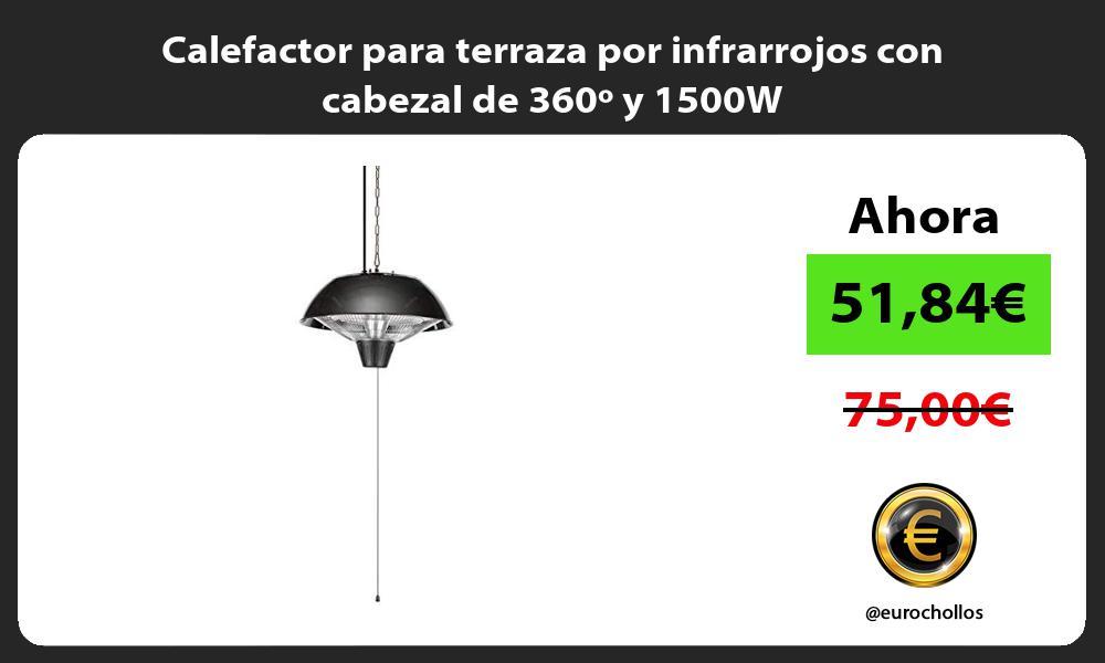 Calefactor para terraza por infrarrojos con cabezal de 360º y 1500W