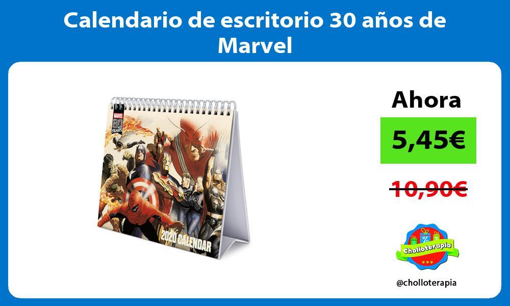 Calendario de escritorio 30 años de Marvel