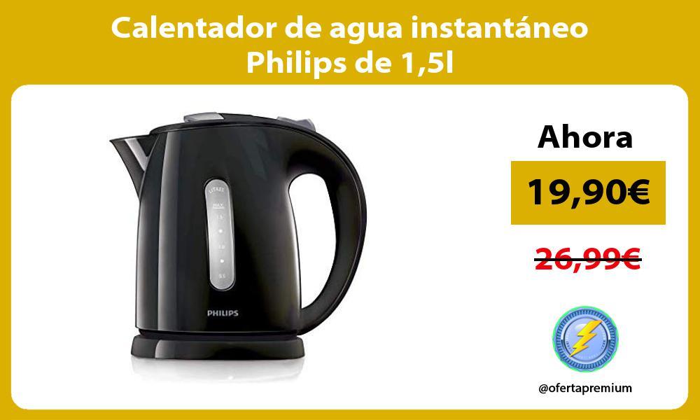 Calentador de agua instantáneo Philips de 15l