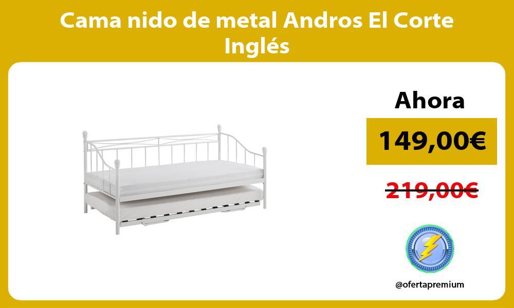 Cama nido de metal Andros El Corte Inglés