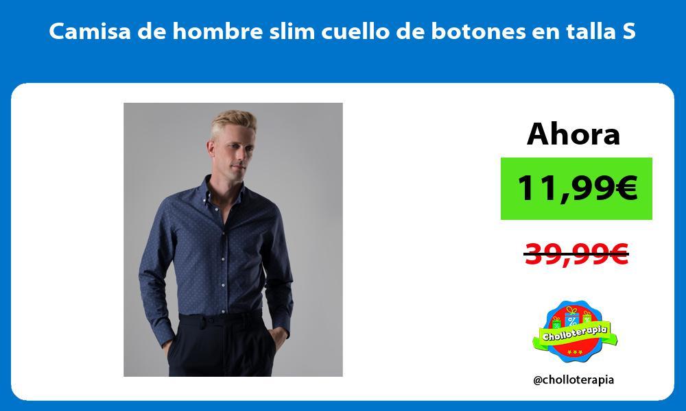Camisa de hombre slim cuello de botones en talla S
