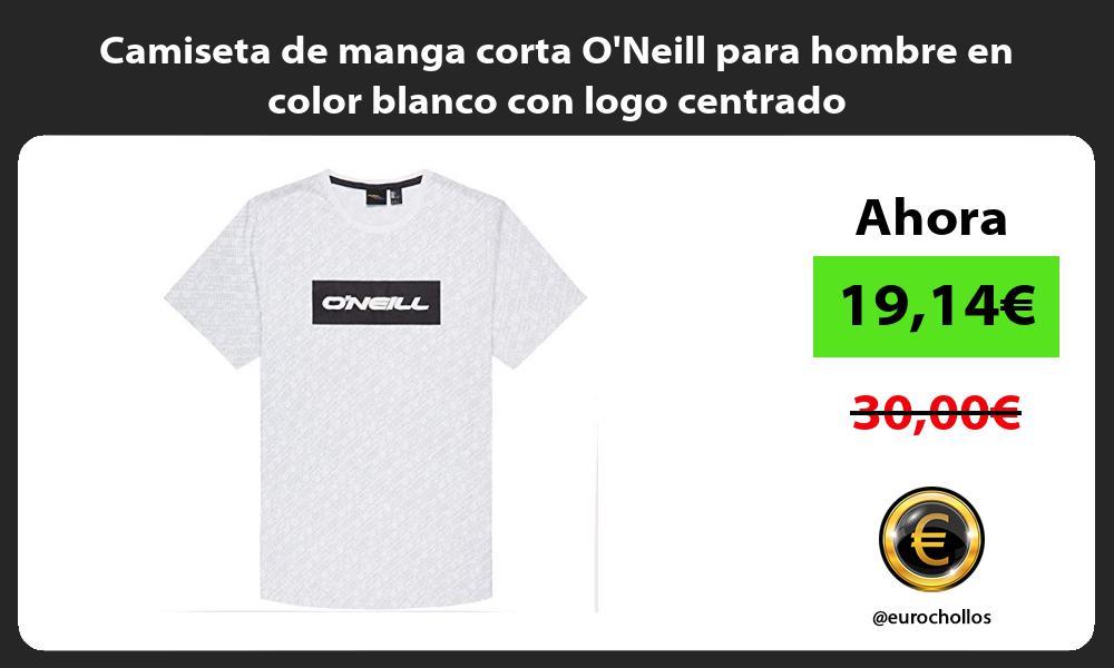 Camiseta de manga corta ONeill para hombre en color blanco con logo centrado