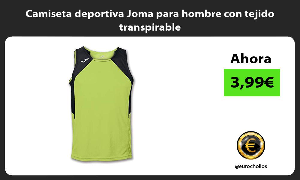 Camiseta deportiva Joma para hombre con tejido transpirable