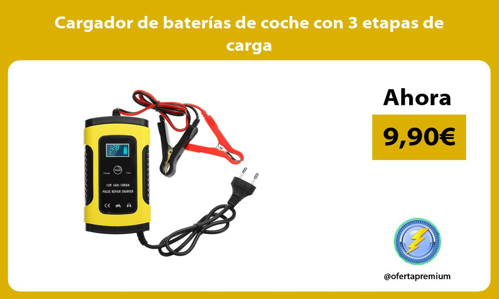 Cargador de baterías de coche con 3 etapas de carga