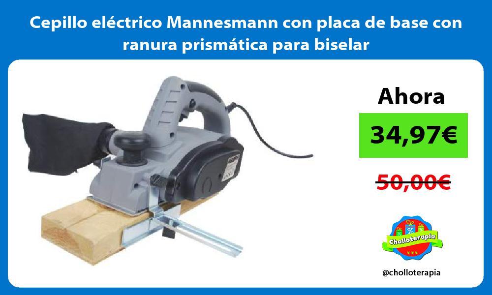 Cepillo eléctrico Mannesmann con placa de base con ranura prismática para biselar